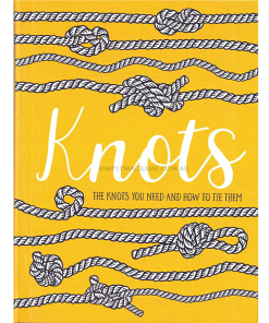 Knots - The Knots You Need to Know and How to Tie Them Front Cover Shop Icon