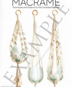 Macrame Techniques and Projects for the Complete Beginner Front Cover